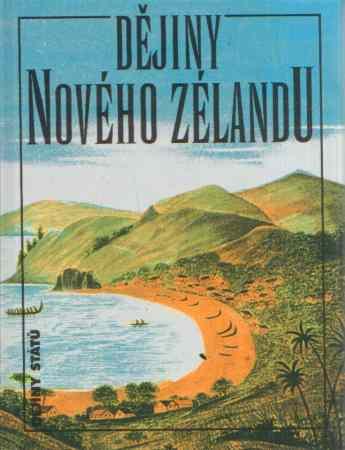 Keith Sinclair a kol. - Dějiny Nového Zélandu
