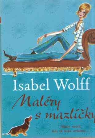 Isabel Wolff - Maléry s mazlíčky