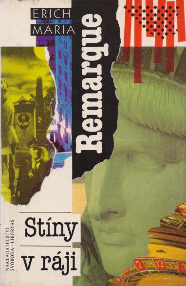 Erich Maria Remarque - Stíny v ráji