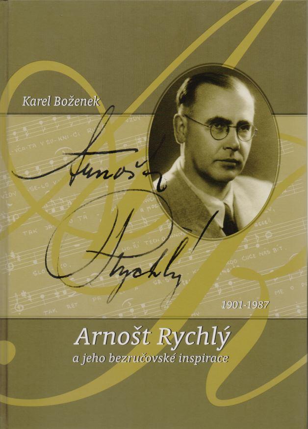 Karel Boženek - Arnošt Rychlý a jeho bezručovské inspirace + CD