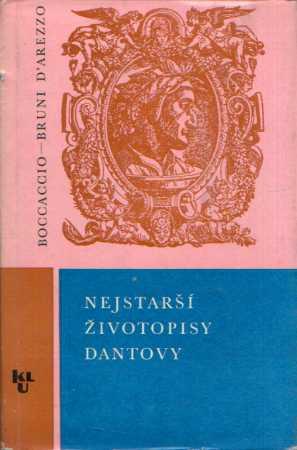 Giovanni Boccaccio, Lionardo, Bruni D´Arezzo - Nejstarší životopisy Dantovy