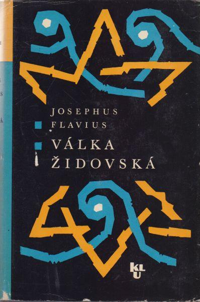 Josephus Flavius - Válka židovská