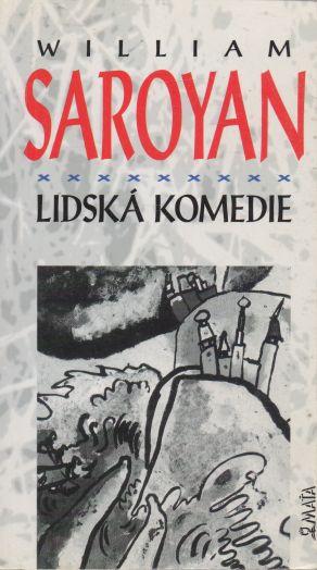 William Saroyan - Lidská komedie