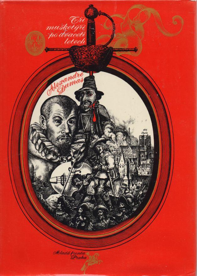 Alexandre Dumas - Tři mušketýři po dvaceti letech