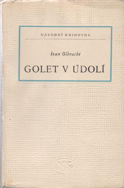Ivan Olbracht - Golet v údolí