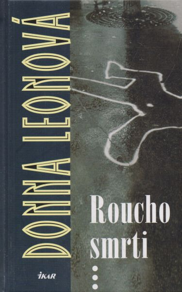 Donna Leonová - Roucho smrti