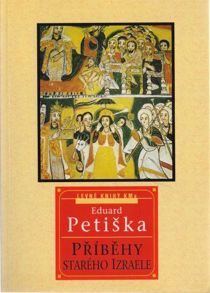 Eduard Petiška - Příběhy starého Izraele