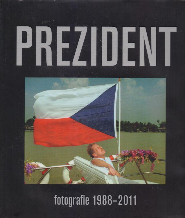 kolektiv autorů - Prezident
