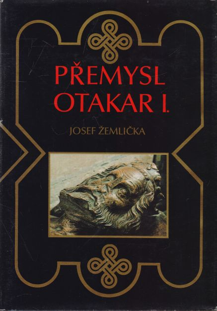 Josef Žemlička - Přemysl Otakar I.