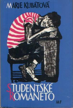 Marie Kubátová - Studentské romaneto