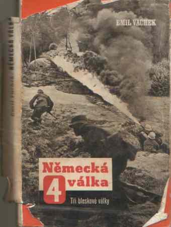 Emil Vachek - Německá válka IV. díl