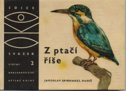 Jaroslav Spirhanzl Duriš - Z ptačí říše