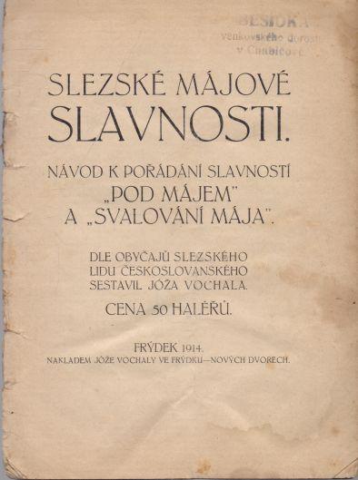 Jóža Vochala - Slezské májové slavnosti
