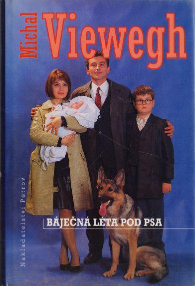 Michal Viewegh - Báječná léta pod psa