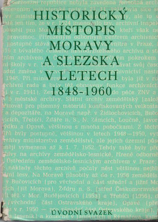 Ladislav Hosák - Historický místopis Moravy a Slezska v letech 1848 - 1960. Úvodní svazek.