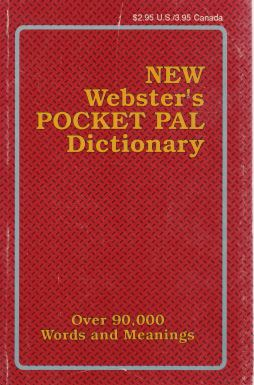 - New Webster s Pocket Pal Dictionary
