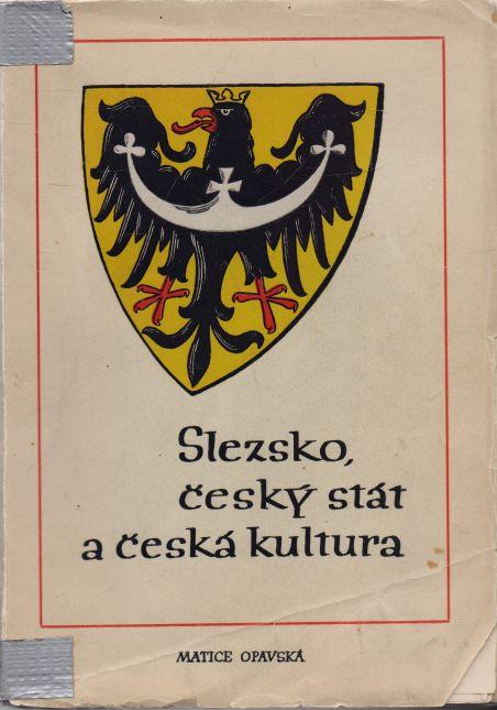 - Slezsko, český stát a česká kultura