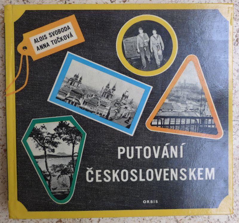 Alois Svoboda, Anna Tučková - Putování Československem