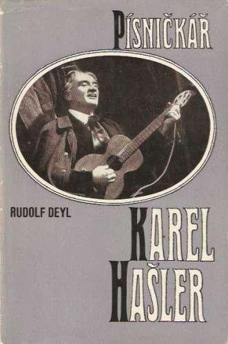Rudolf Deyl - Písničkář Karel Hašler
