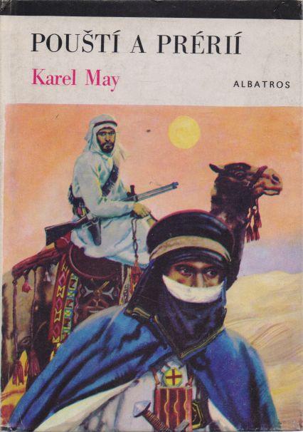 Karel May - Pouští a prérií