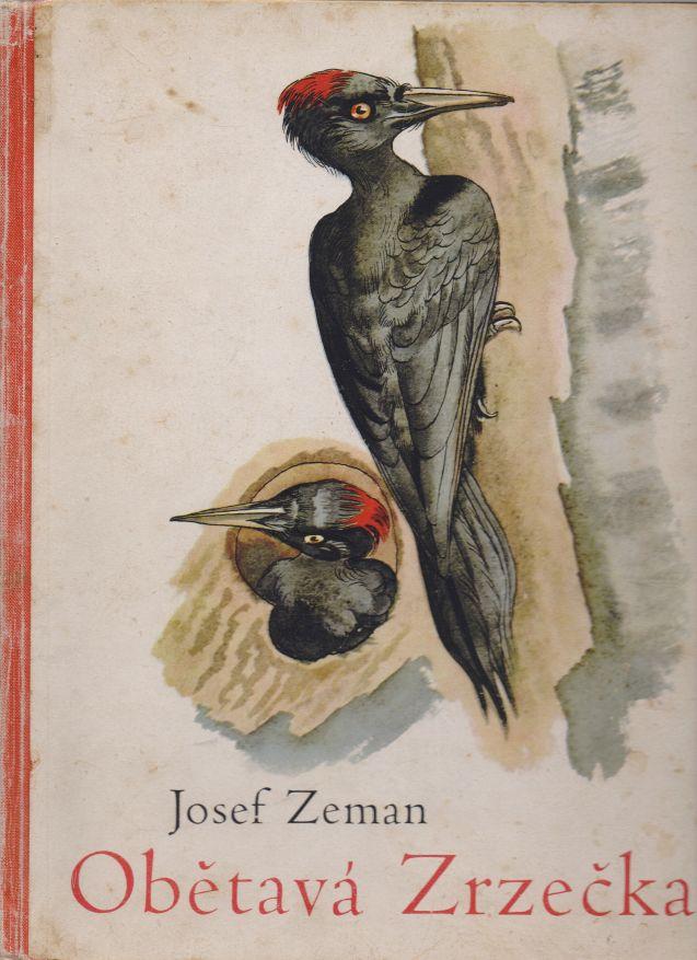 Josef Zeman - Obětavá Zrzečka