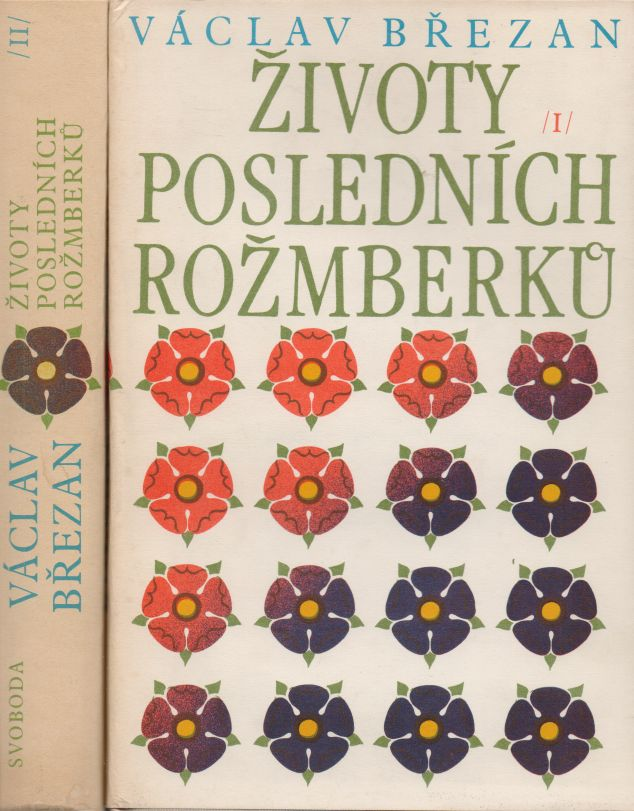Václav Březan - Životy posledních Rožmberků I+II