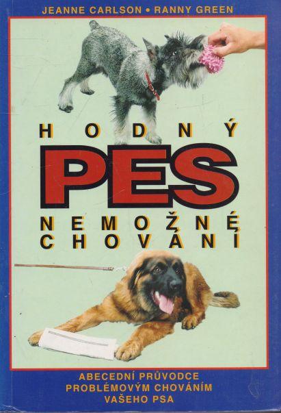Jeanne Carlson, Ranny Green - Hodný pes. Nemožné chování.