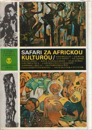 V. Klíma, V. Kubica, A. Wokoun - Safari za africkou kulturou