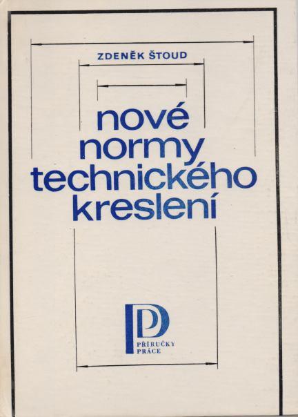 Zdeněk Štoud - Nové normy technického kreslení