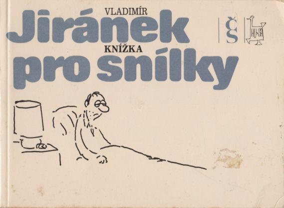 Vladimír Jiránek - Knížka pro snílky