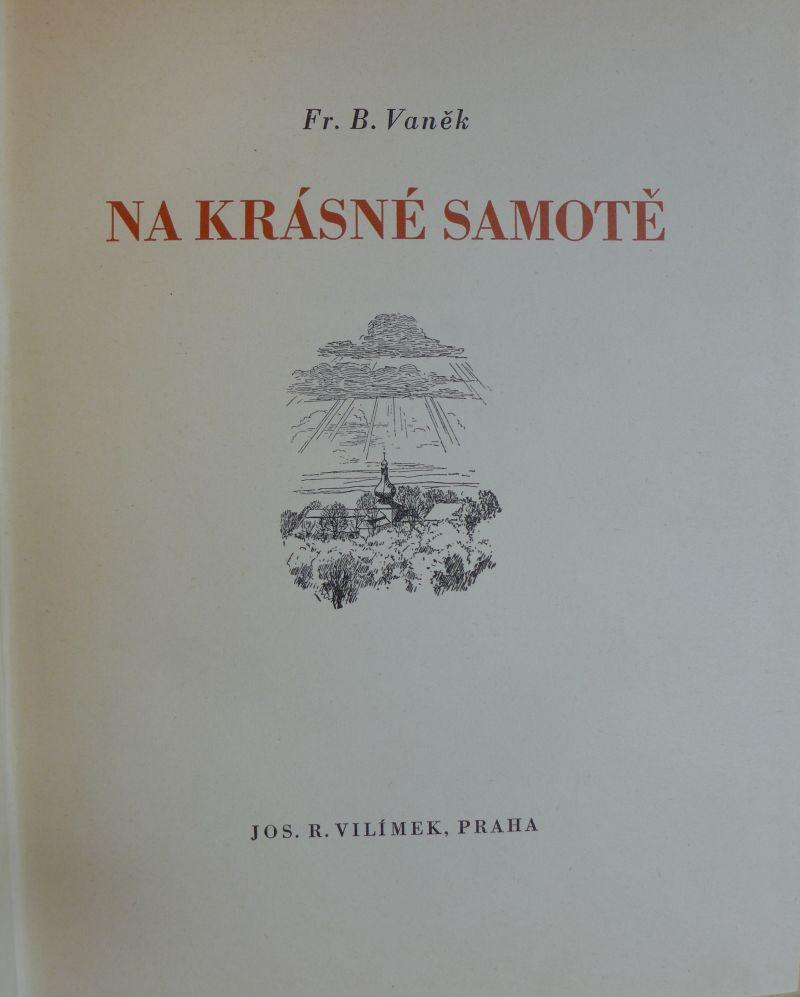 Fr. B. Vaněk - Na krásné samotě