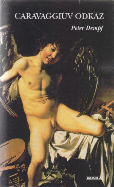Peter Dempf - Caravaggiův odkaz