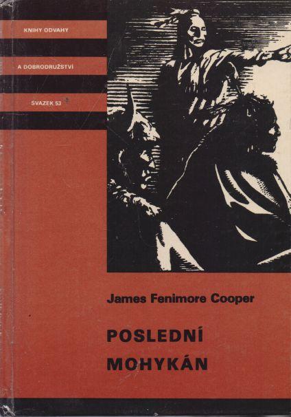 James Fenimore Cooper - Poslední mohykán