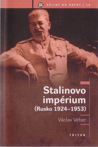 Václav Veber - Dějiny do kapsy. Stalinovo impérium