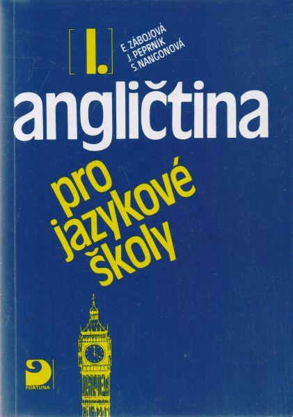 E. Zábojová a kol. - Angličtina I. pro jazykové školy