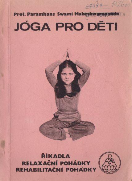 Paramhans Swami Maheshwarananda - Jóga pro děti