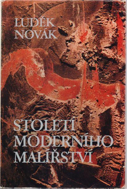 Luděk Novák - Století moderního malířství