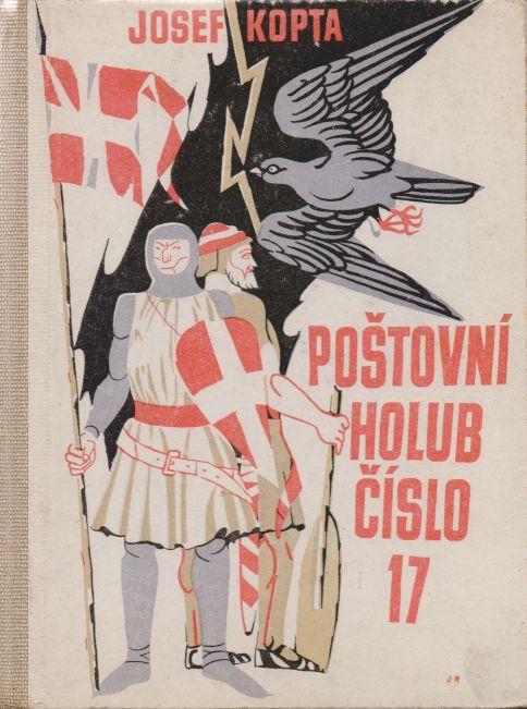 Josef Kopta - Poštovní holub číslo 17