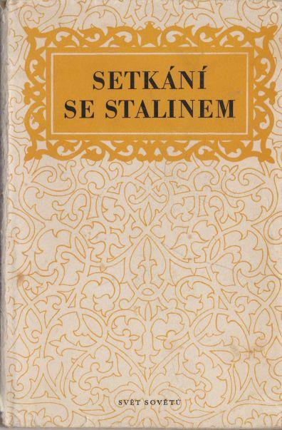 - Setkání se Stalinem
