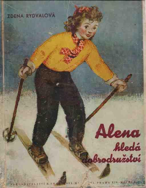 Zdena Rydvalová - Alena hledá dobrodružství