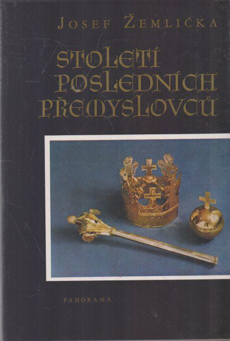 Josef Žemlička - Století posledních Přemyslovců