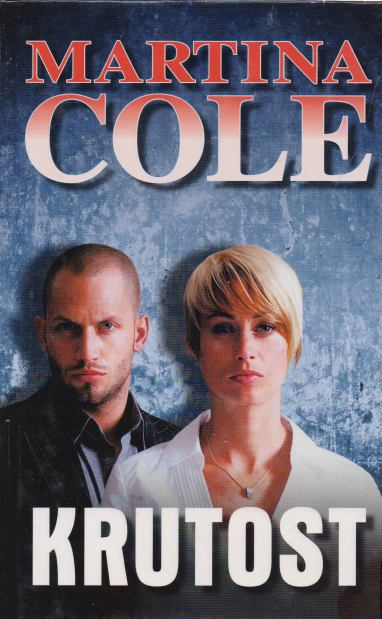 Martina Cole - Krutost