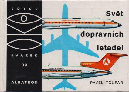 Pavel Toufar - Svět dopravních letadel