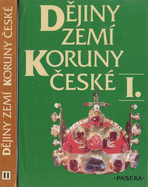 Ivan Rada a kol. - Dějiny zemí koruny české I+II.