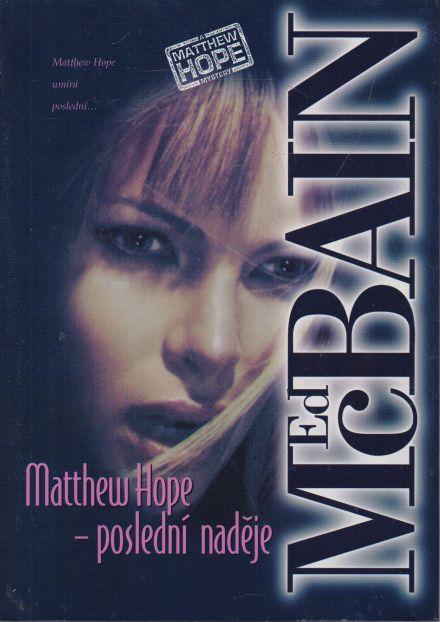 Ed McBain - Matthew Hope - poslední naděje