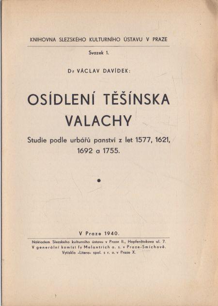 Václav Davídek - Osídlení Těšínska Valachy