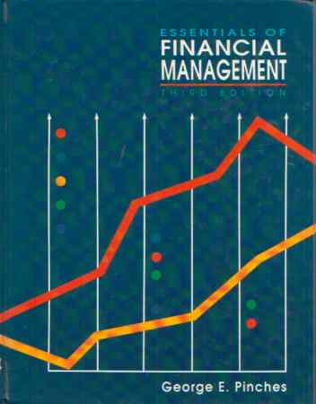 George E. Pinches - Essentials of Financial management