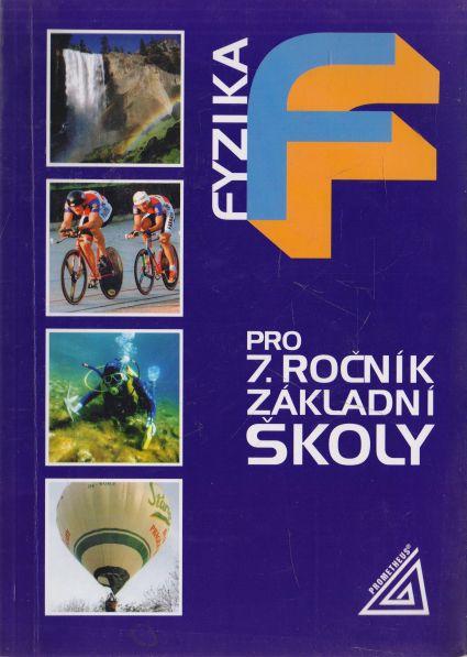 Bohuněk a kol. - Fyzika pro 7. ročník základní školy