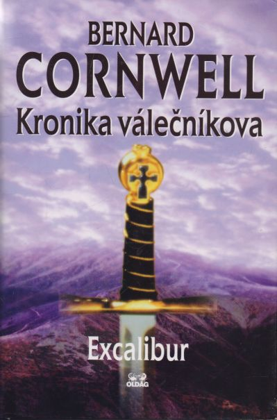 Bernard Cornwell - Kronika válečníkova - Excalibur