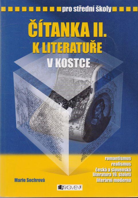 Marie Sochrová - Čítanka II. k literatuře v kostce